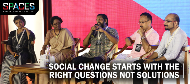 Social change starts with the right questions not solutions